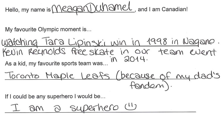Team Canada - Meagan Duhamel Hi my name is response 1