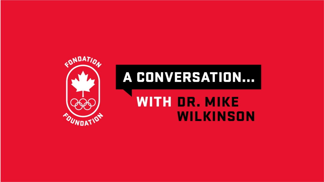 A conversation with Dr. Mike Wilkinson.